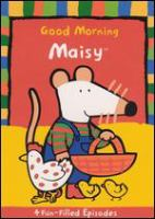 Cover image for Good morning Maisy