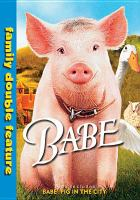Cover image for Babe Babe : pig in the city