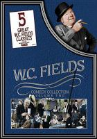 Cover image for W.C. Fields comedy collection. Volume two