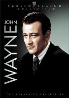Cover image for John Wayne. Screen legend collection