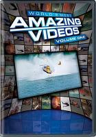 Cover image for World's most amazing videos. Vol. 1