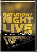 Imagen de portada para Saturday night live The best of '06/'07.