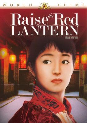 Cover image for Raise the red lantern Da hong deng long gao gao gua
