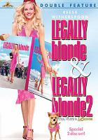 Cover image for Legally blonde & Legally blonde 2 : red, white & blonde.
