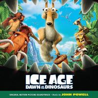 Cover image for Ice age, dawn of the dinosaurs original motion picture soundtrack