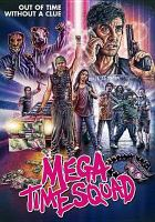 Cover image for Mega time squad