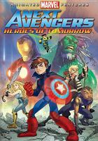 Cover image for Next Avengers. Heroes of tomorrow