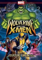 Cover image for Wolverine and the X-Men. Deadly enemies