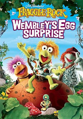 Cover image for Jim Henson's Fraggle Rock Wembley's egg surprise