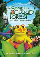 Cover image for Jim Henson's The song of the Cloud Forest and other Earth stories