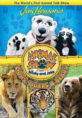 Cover image for Animal show with Stinky and Jake. Lions, tigers, and bears