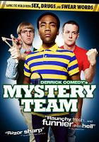 Cover image for Derrick Comedy's Mystery team