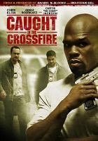Cover image for Caught in the crossfire