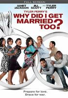 Cover image for Tyler Perry's Why did I get married too?