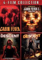 Cover image for Four-film collection Cabin fever, Cabin fever 2: spring fever, The descent, The descent: part 2.