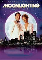 Cover image for Moonlighting. Seasons one and two