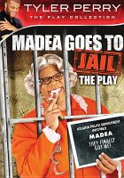 Cover image for Madea goes to jail