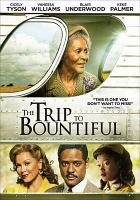 Cover image for The Trip to Bountiful