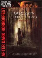Cover image for Wicked little things