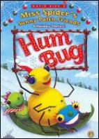Cover image for David Kirk's Miss Spider's Sunny Patch friends. Hum bug