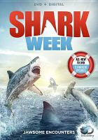 Cover image for Shark week. Jawsome encounters