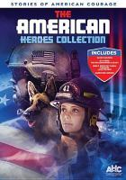 Cover image for The American heroes collection