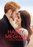 Cover image for Harry & Meghan a royal romance