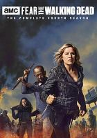 Cover image for Fear the walking dead The complete 4th season