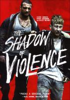 Cover image for The shadow of violence