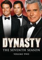 Cover image for Dynasty The seventh season, volume two
