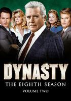 Cover image for Dynasty The 8th season. Volume 2