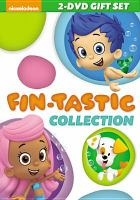 Cover image for Bubble Guppies. Fin-tastic collection.