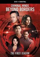 Cover image for Criminal minds, beyond borders The first season