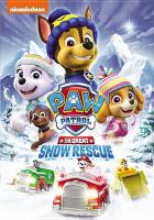Cover image for Paw patrol: The great snow rescue