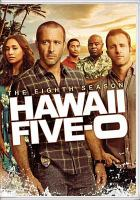 Cover image for Hawaii Five-0. The eighth season