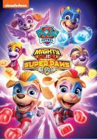 Cover image for Paw Patrol Mighty pups super paws