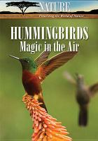 Cover image for Hummingbirds magic in the air