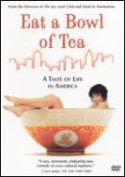 Cover image for Eat a bowl of tea