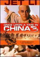 Cover image for Once upon a time in China 3