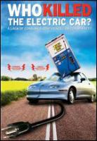 Cover image for Who killed the electric car?