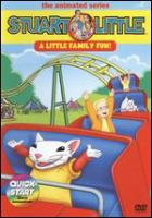 Cover image for Stuart Little, the animated series. A Little family fun