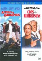 Cover image for Armed and dangerous; Cops and Robbersons