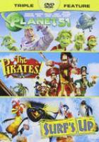 Imagen de portada para Planet 51 The pirates! band of misfits, and Surf's up.