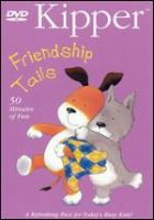 Cover image for Kipper. Friendship tails
