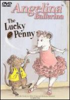 Cover image for Angelina Ballerina. The lucky penny