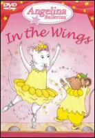 Cover image for Angelina Ballerina in the wings