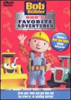 Cover image for Bob the Builder. Bob's favorite adventures