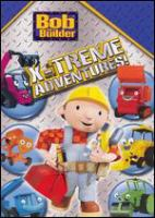 Cover image for Bob the Builder X-treme adventures