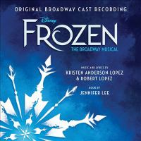 Cover image for Frozen the Broadway musical : original Broadway cast recording