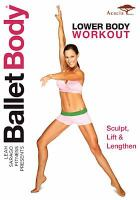 Cover image for Ballet body. Lower body workout